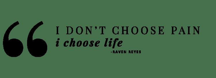 Raven Reyes Quote